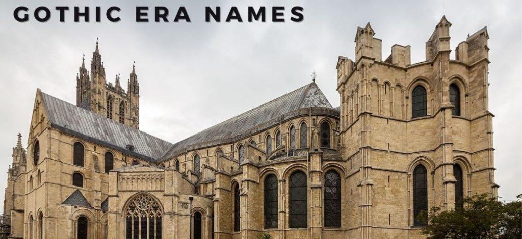 Gothic Era Names