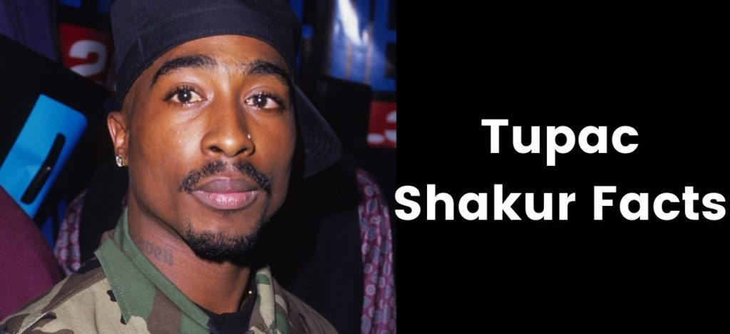 Tupac Shakur Facts